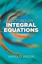 Lectures on Integral Equations (Dover Books on Mathematics) by Widom, Harold, NE