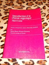 Introduction à la chimie organique Hart/Conia, solutions des problèmes - 1989