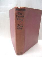 """Vintage Harry Stephen Keeler  """"The Fourth King""""  1930"""