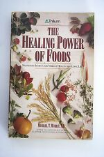The Healing Power of Foods: Nutrition Secrets for Vibrant Health and Long Life