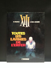 XIII T3 - TOUTES LES LARMES DE L'ENFER - VANCE / VAN HAMME - E.O 1986