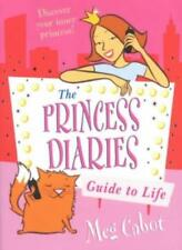 The Princess Diaries Guide to Life By  Meg Cabot, Nicola Slater