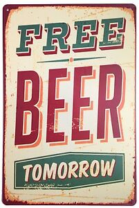 "Free Beer Tomorrow Vintage Tin Sign Wall Decor 8""x12"" Aluminum"