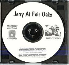 JERRY AT FAIR OAKS - 65 Shows Old Time Radio MP3 Format OTR 1 CD