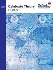 CELEBRATE THEORY ARCT: HISTORY