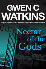 Nectar of the Gods, Gwen C. Watkins, Very Good Book