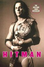 Hitman: My Real Life in the Cartoon World of Wrestling by Hart, Bret