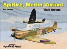 SQUADRON SIGNAL WALK AROUND COLOR SERIES N.56 SPITFIRE,MERLIN VARIANT-BY RON MAC
