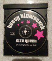 RARE 2001 BETTY BLOWTORCH SIZE QUEEN SINGLE PROMO CD W/VANILLA ICE PUNK ROCK
