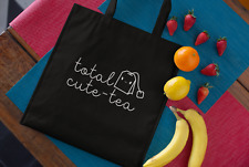 TOTAL CUTE-TEA Tote Bag Canvas FREE Delivery 100% Cotton Tumblr gift idea