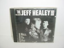 The Jeff Healey Band Hell to Pay CD Music
