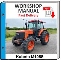 KUBOTA M105S M 105S TRACTOR SERVICE REPAIR WORKSHOP MANUAL