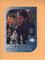 1997 98 UPPER DECK ICE MATS SUNDIN ICE CHAMPIONS #IC13 LEAFS ** NOT PEELED