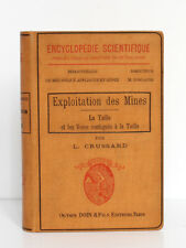 Exploitation des Mines La taille et… CRUSSARD. Octave Doin & fils éditeurs, 1911