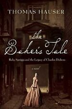 The Baker's Tale: Ruby Spriggs and the Legacy of Charles Dickens-ExLibrary