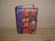Good, To the Death, Amic, Bryson, John, Book