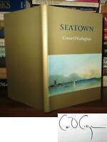 O'Callaghan, Conor SEATOWN Signed 1st 1st Edition 1st Printing