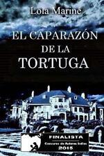 El Caparazón de la Tortuga by Lola Mariné (2015, Paperback)