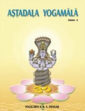 Astadala Yogamala (Collected Works) Volume 6 by B. K. S. Iyengar (2016,...