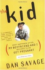 The Kid: What Happened After My Boyfriend and I Decided to Go Get Pregnant by Da