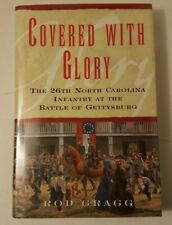 SIGNED 1st Covered with Glory: 26th North Carolina Infantry by Rod Gragg 2000 HC