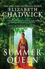The Summer Queen : A Novel of Eleanor of Aquitaine by Elizabeth Chadwick...