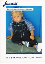 PUBLICITE ADVERTISING 074  1992  JACADI  pret à porter vetements enfants