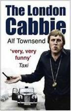 The London Cabbie: A Life's Knowledge by Alf Townsend (Paperback, 2008)