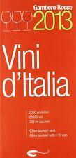 Vini d'Italia 2013 - Gambero rosso - Libro Nuovo in offerta!