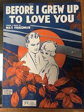 Before I Grew Up To Love You 1917 Max Friedman Vintage Sheet Music Shapiro Pub