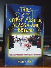 Tails of Gypsy Musher: Alaska & Beyond, Story Sled Dogs & Musher from Chicago