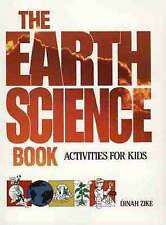 NEW The Earth Science Book: Activities for Kids by Dinah Zike