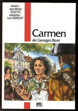 OPERA BD  CARMEN  KERGOAT / GOLETTO   D'après Bizet   Ed. RTL EDITION   EO