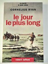 LE JOUR LE PLUS LONG 6 juin 1944 Débarquement de Normandie Utah Beach Juno Beach