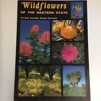 Wildflowers Of The Western State - 147 West Australian Species Illustrated