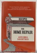 Recipes For Home Repair 1974 Alvin Ubell Sam Bittman DIY House Improvement