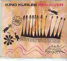 King Kurlee - Red River, CD-Single
