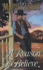 Forrester Brothers: A Reason to Believe by Maureen McKade (2007, Paperback)