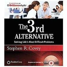 The 3rd Alternative: Solving Life's Most Difficult Problems Audio CD