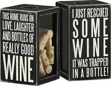 "Primitives by Kathy Wine Cork Holder ""Bottle Of Really Good Wine"""