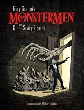 Gary Gianni's Monstermen and Other Scary Stories by Gary Gianni (2017, Paperbac…