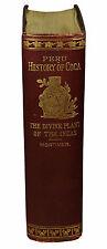 Peru History of Coca Divine Plant W. GOLDEN MORTIMER First Edition 1901 Cocaine