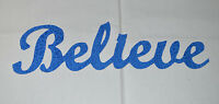 """BELIEVE"" Iron On Cotton Fabric Appliques for Quilts & Crafts"