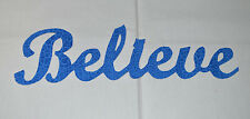 """""""BELIEVE"""" Iron On Cotton Fabric Appliques for Quilts & Crafts"""