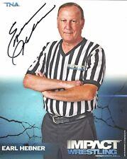 m883  Referee Earl Hebner  signed wrestling 8x10 w/COA  HISTORY  **BONUS**