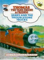 James and the Troublesome Trucks (Thomas the Tank Engine & Friends) By Rev. W.
