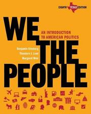 We the People : An Introduction to American Politics by Theodore J. Lowi, Marga…