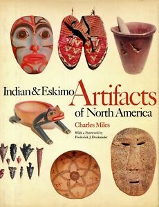 North American Indian Eskimo Artifacts - Weapons Tools Baskets.... / Scarce Book