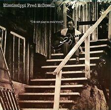 Mcdowell, Mississippi Fred-I Do Not Play No Rock `N` Roll (180 Gram VINYL LP NEW