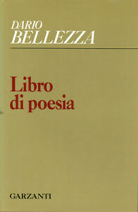 Libro di poesia - Dario Bellezza (Garzanti Editore) [1990]